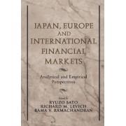 Japan, Europe, and International Financial Markets by Ryuzo Sato