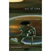 Out of Time by Todd McGowan