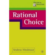 Rational Choice by Andrew Hindmoor