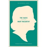 Oasis: a Novel by Mary McCarthy