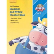 Grammar and Writing Practice Book, Grade 1 by Scott Foresman