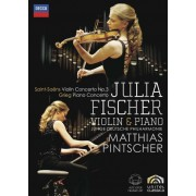 Julia Fischer - Saint-Saens Violin Concerto & Grieg Piano Concerto (0044007433447) (1 DVD)