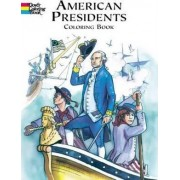 American Presidents Colouring Book by Peter F. Copeland