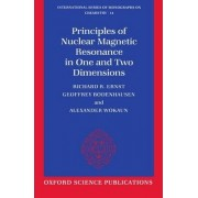 Principles of Nuclear Magnetic Resonance in One and Two Dimensions by Richard R. Ernst