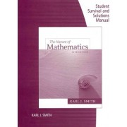 Student Survival and Solutions Manual for Smith's Nature of Mathematics, 12th by Karl J Smith
