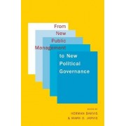 From New Public Management to New Political Governance by Herman Bakvis