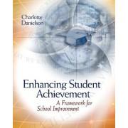 Enhancing Student Achievement by Charlotte Danielson