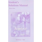 Student Solutions Manual for Beginning and Intermediate Algebra by Paula McKenna