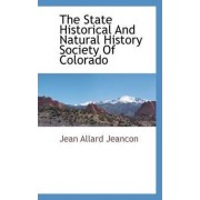 The State Historical and Natural History Society of Colorado by Jean Allard Jeancon
