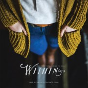 Within: Knitting Patterns to Warm the Soul
