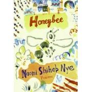 Honeybee by Naomi Shihab Nye