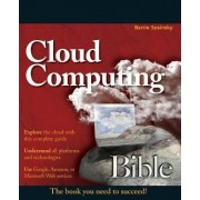 Cloud Computing Bible by Barrie Sosinsky