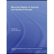 Minority Rights in Central and Eastern Europe by Bernd Rechel