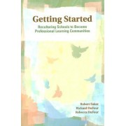 Getting Started by Robert Eaker