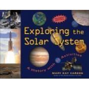 Exploring the Solar System by Mary Kay Carson