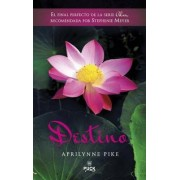 Destino by Aprilynne Pike