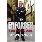 The Enforcer by Graeme Pearson