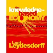 The Knowledge-Based Economy by Loet Leydesdorff