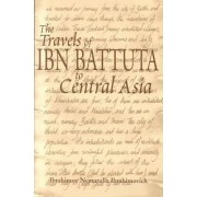 The Travels of Ibn Battuta to Central Asia by Ibrahimov Nematulla Ibrahimovich