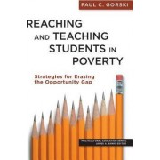 Reaching and Teaching Students in Poverty by Paul C. Gorski