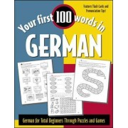 Your First 100 Words in German by Jane Wightwick
