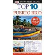 Dk Eyewitness Top 10 Travel Guide: Puerto Rico by DK