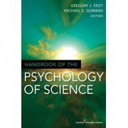 Handbook of the Psychology of Science by Michael E. Gorman