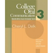 College Oral Communication: Student Text Bk. 3 by Patricia Byrd
