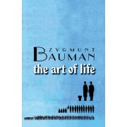The Art of Life by Zygmunt Bauman
