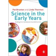 Science in the Early Years by Pat Brunton