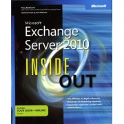 Microsoft Exchange Server 2010 Inside Out by Tony Redmond
