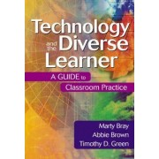 Technology and the Diverse Learner by Marty Bray