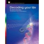 Decoding Your Life: An Experiential Course in Self-Reintegration by Janet D. Swerdlow