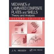 Mechanics of Laminated Composite Plates and Shells by J. N. Reddy