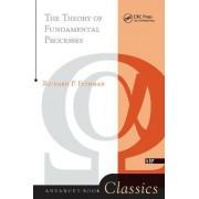 Theory Of Fundamental Processes by Richard P. Feynman