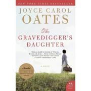 The Gravedigger's Daughter by Professor of Humanities Joyce Carol Oates