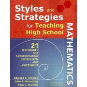 Styles and Strategies for Teaching High School Mathematics by Edward J. Thomas