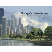 Chicago's Urban Nature by Sally A. Kitt Chappell