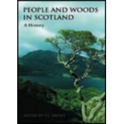 People and Woods in Scotland by T. C. Smout