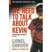 We need to Talk about Kevin(Lionel Shriver)