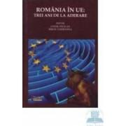 Romania in UE Trei ani de la aderare - Ovidiu Pecican