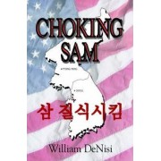 Choking Sam by William deNisi
