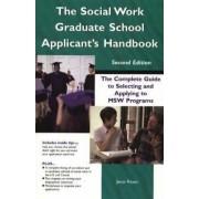 The Social Work Graduate School Applicant's Handbook by Jesus Reyes