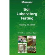 Manual of Soil Laboratory Testing: Permeability, Shear Strength and Compressibility Tests Volume 2 by K. H. Head