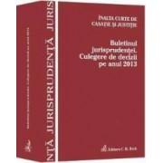 Buletinul Jurisprudentei. Culegere De Decizii Pe Anul 2013
