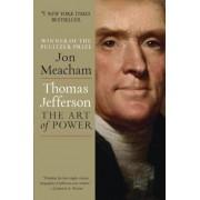 Thomas Jefferson: The Art of Power, Paperback