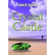 Crystal Castle by John D. Ashton