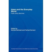 Islam and the Everyday World by Sohrab Behdad