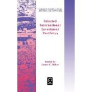 Selected International Investment Portfolios by James C. Baker
