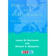 Public Finance and Public Choice by James M. Buchanan